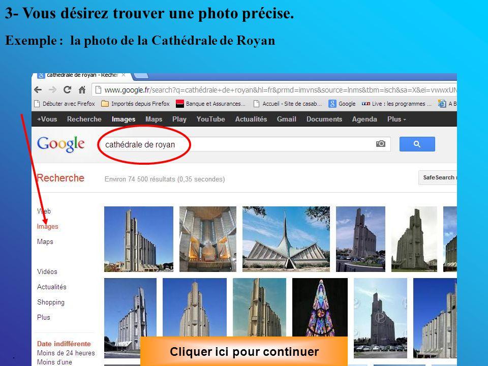 Enregistrer les images : Cliquer ici pour continuer Faire un clic bouton gauche de la souris sur l image choisie pour la sélectionner.