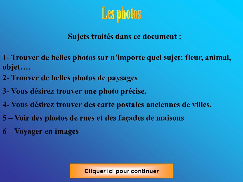En cliquant sur une photo, celle-ci s agrandi, puis en cliquant sur Afficher dans Panoramio , vous avez accès à un diaporama des photos de l endroit que vous regardez Cliquer ici pour continuer