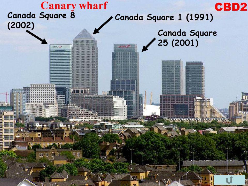 Canada Square 1 (1991) Canada Square 8 (2002) Canada Square 25 (2001) Canary wharf CBD2