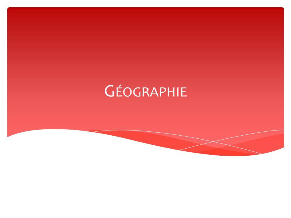 G ÉOGRAPHIE