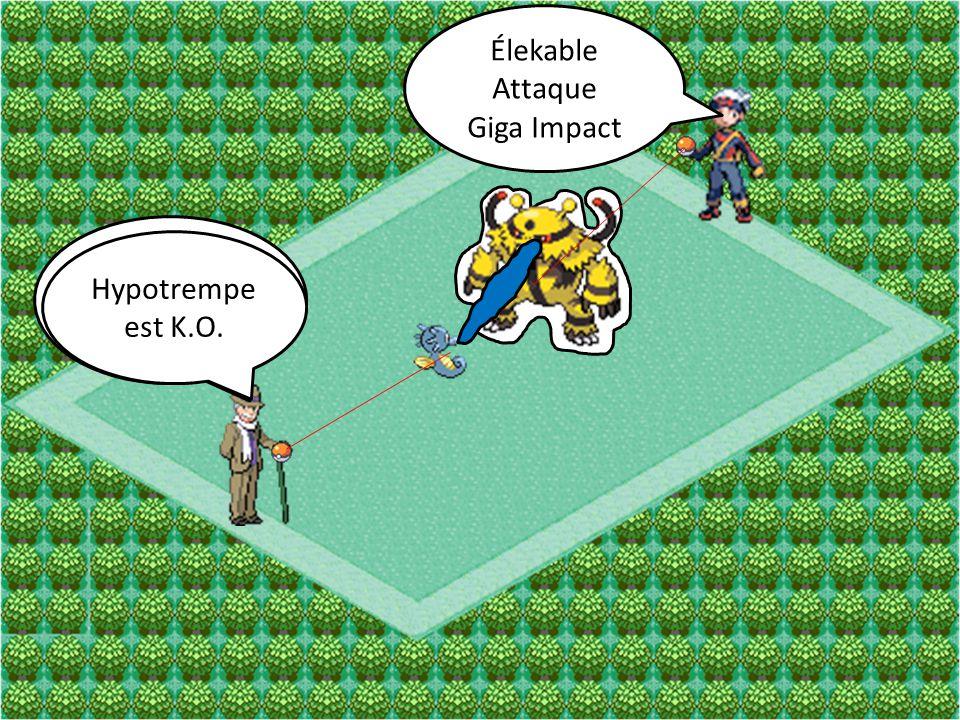 Élekable Attaque Giga Impact Hypotrempe Attaque Pistolet à O Hypotrempe est K.O.