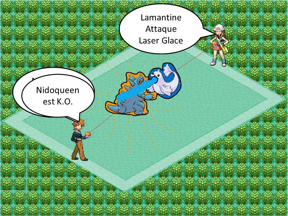 Lamantine Attaque Aqua-Jet Nidoqueen Attaque Telluriforce Lamantine Attaque Laser Glace Nidoqueen Attaque Plaquage Nidoqueen est K.O.
