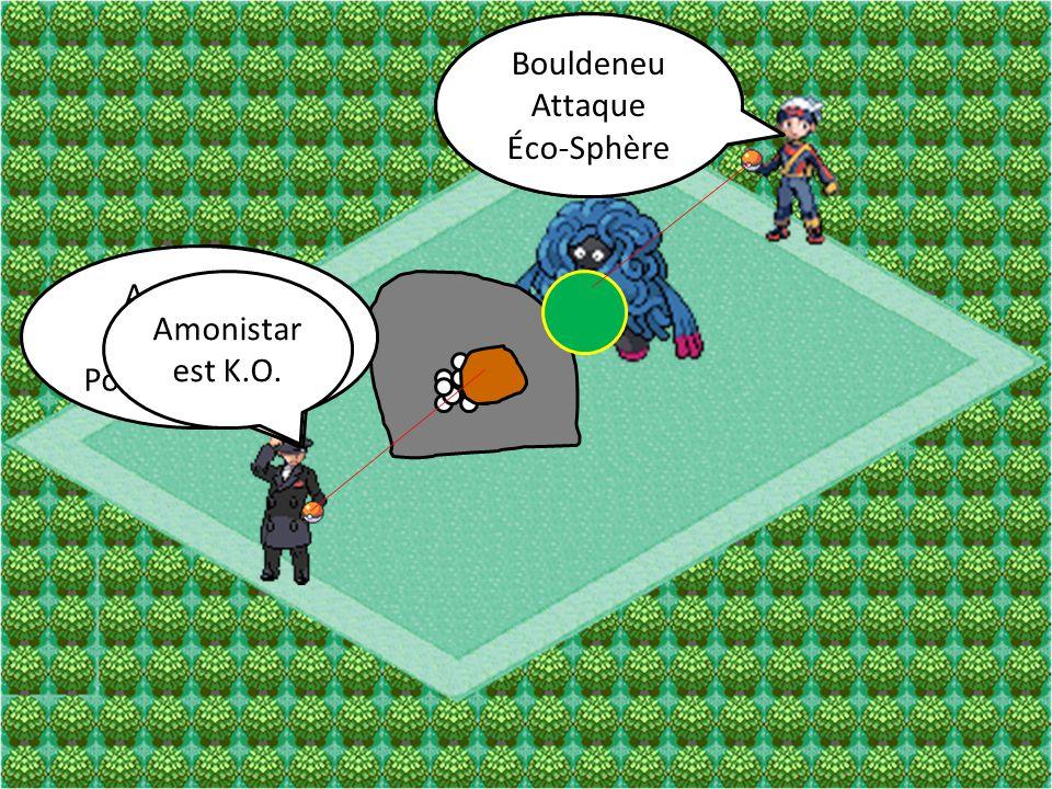 Bouldeneu Attaque Don Naturel Amonistar Attaque Picanon Bouldeneu Attaque Éco-Sphère Amonistar Attaque Pouvoir Antique Amonistar est K.O.