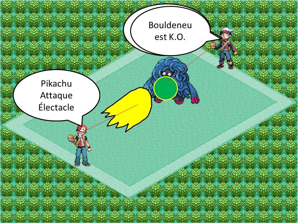 Bouldeneu Attaque Souplesse Pikachu Attaque Queue de Fer Bouldeneu Attaque Éco-Sphère Pikachu Attaque Électacle Bouldeneu est K.O.