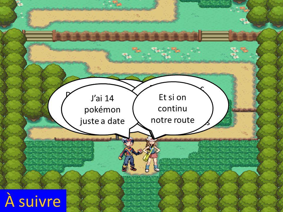 La deuxième arène de notre aventure se trouve ici Je bois aller au centre pokémon une minute Veux tu venir avec moi .