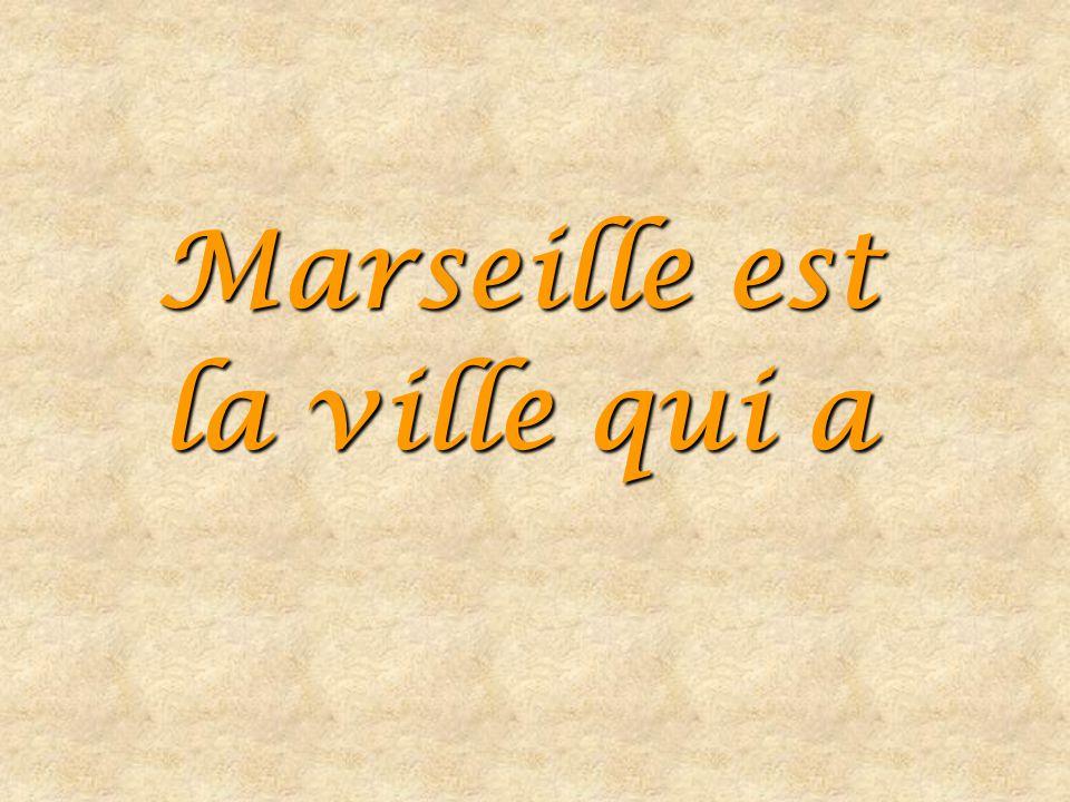 Marseille est la ville qui a la plus grande cité d'Europe La Super Rouvièreau Cabot, 1 800 habitants sur 6 bâtiments de 18 étages.