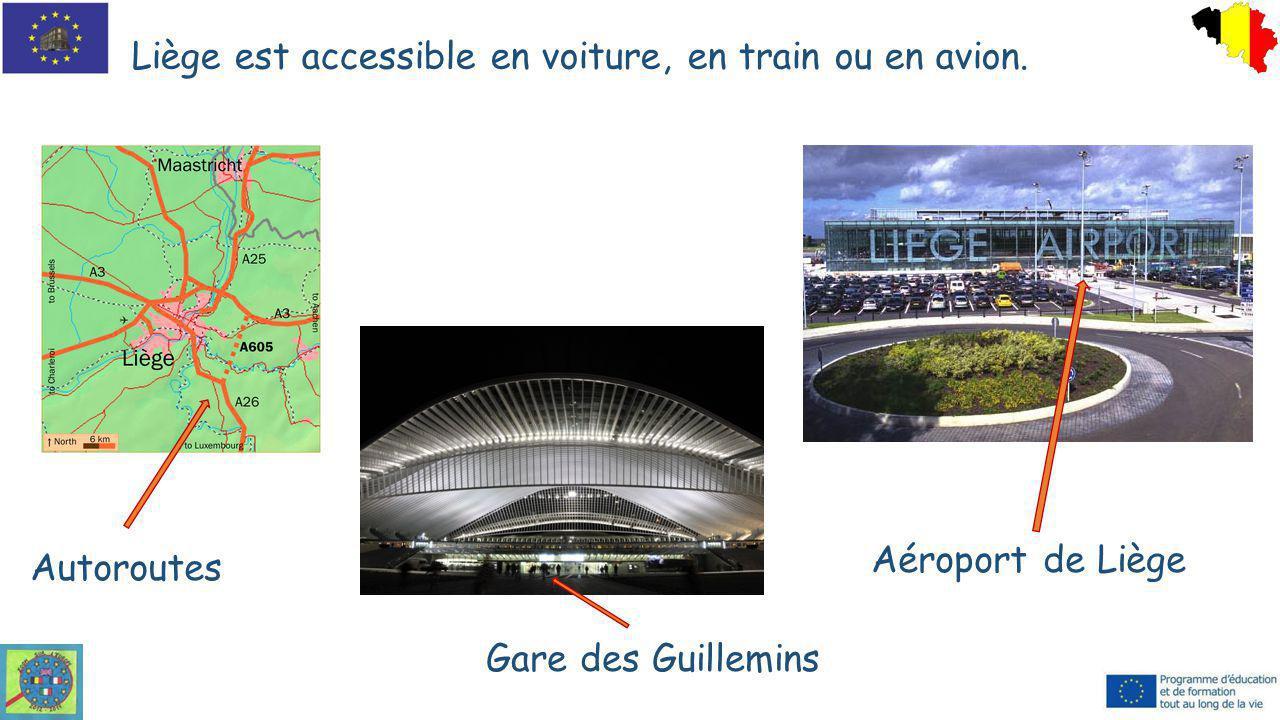 Liège est accessible en voiture, en train ou en avion. Autoroutes Aéroport de Liège Gare des Guillemins