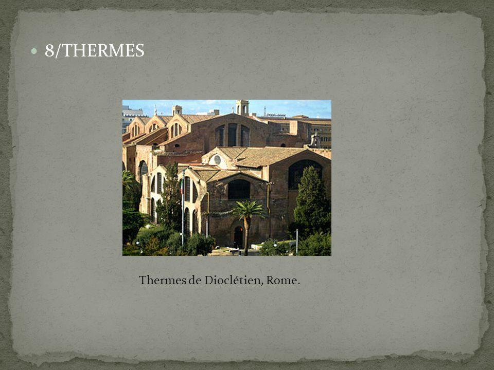 8/THERMES Thermes de Dioclétien, Rome.