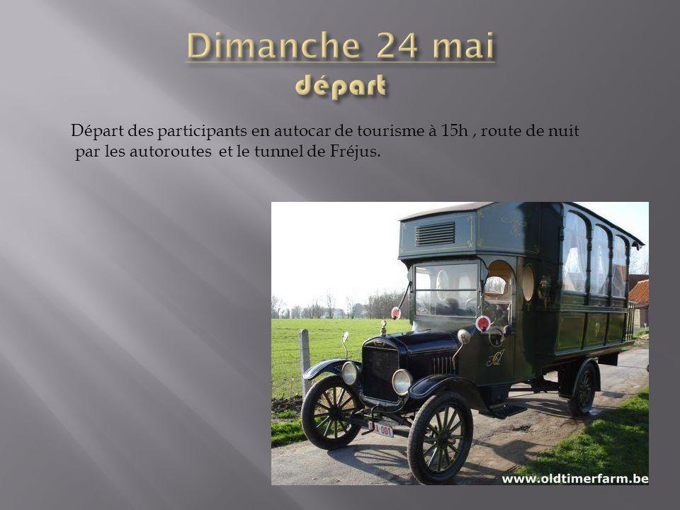 Départ des participants en autocar de tourisme à 15h, route de nuit par les autoroutes et le tunnel de Fréjus.