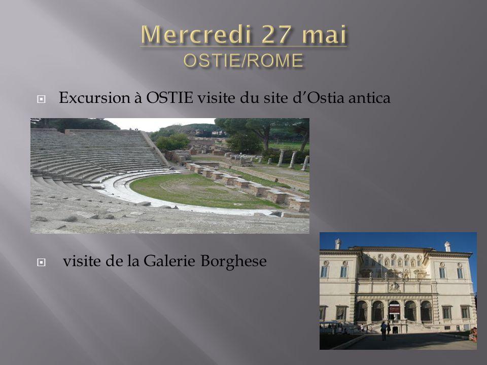  Excursion à OSTIE visite du site d'Ostia antica  visite de la Galerie Borghese