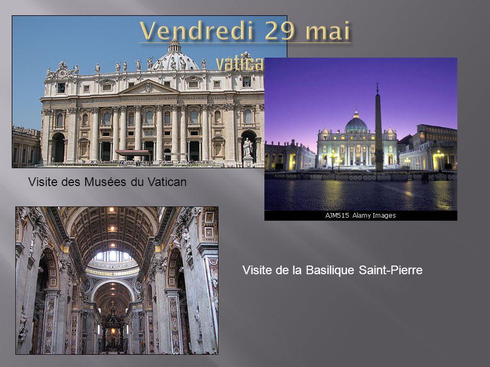 Visite des Musées du Vatican Visite de la Basilique Saint-Pierre