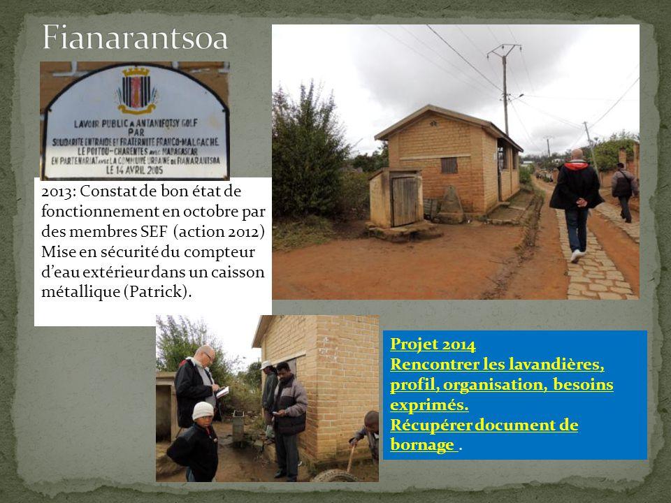 2013: Constat de bon état de fonctionnement en octobre par des membres SEF (action 2012) Mise en sécurité du compteur d'eau extérieur dans un caisson