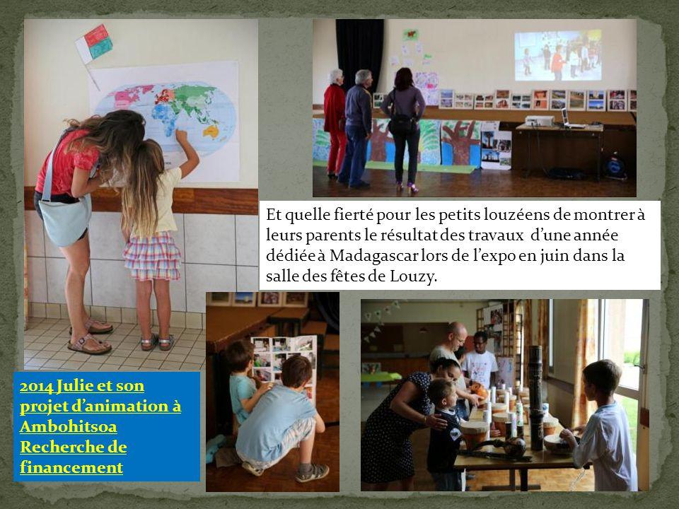Et quelle fierté pour les petits louzéens de montrer à leurs parents le résultat des travaux d'une année dédiée à Madagascar lors de l'expo en juin da
