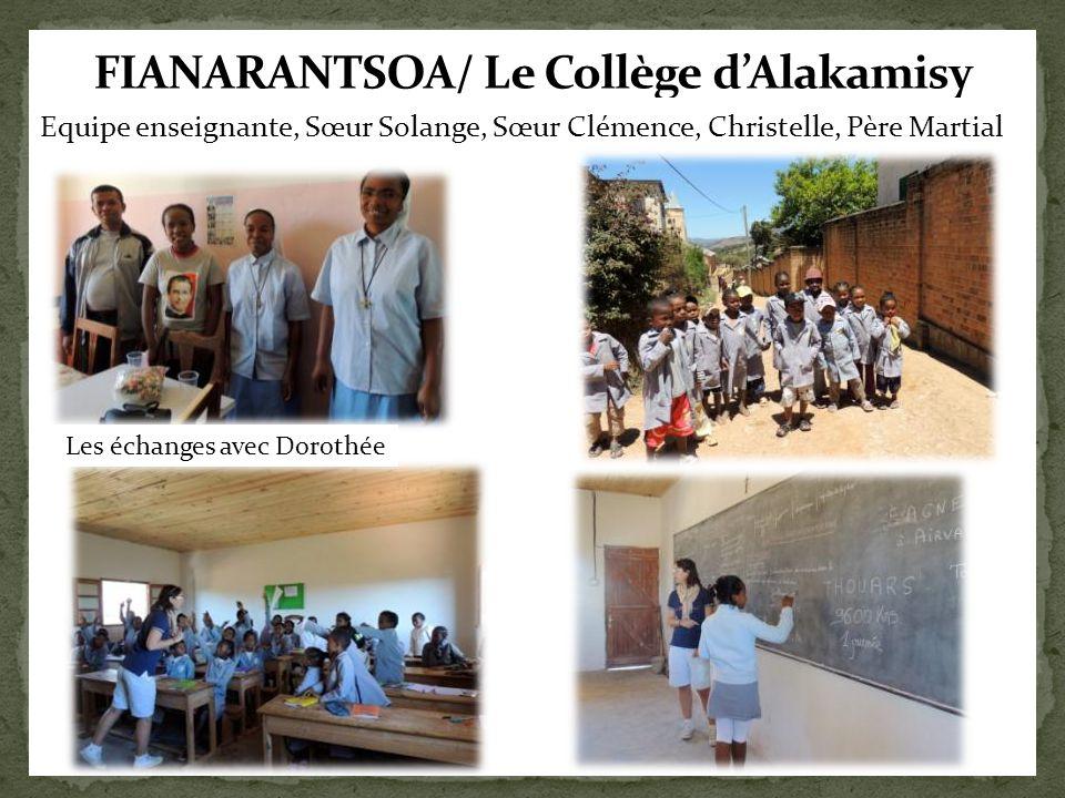 Equipe enseignante, Sœur Solange, Sœur Clémence, Christelle, Père Martial Les échanges avec Dorothée