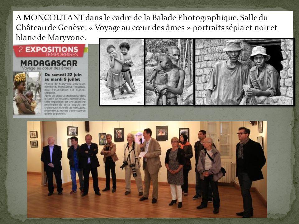 A MONCOUTANT dans le cadre de la Balade Photographique, Salle du Château de Genève: « Voyage au cœur des âmes » portraits sépia et noir et blanc de Ma