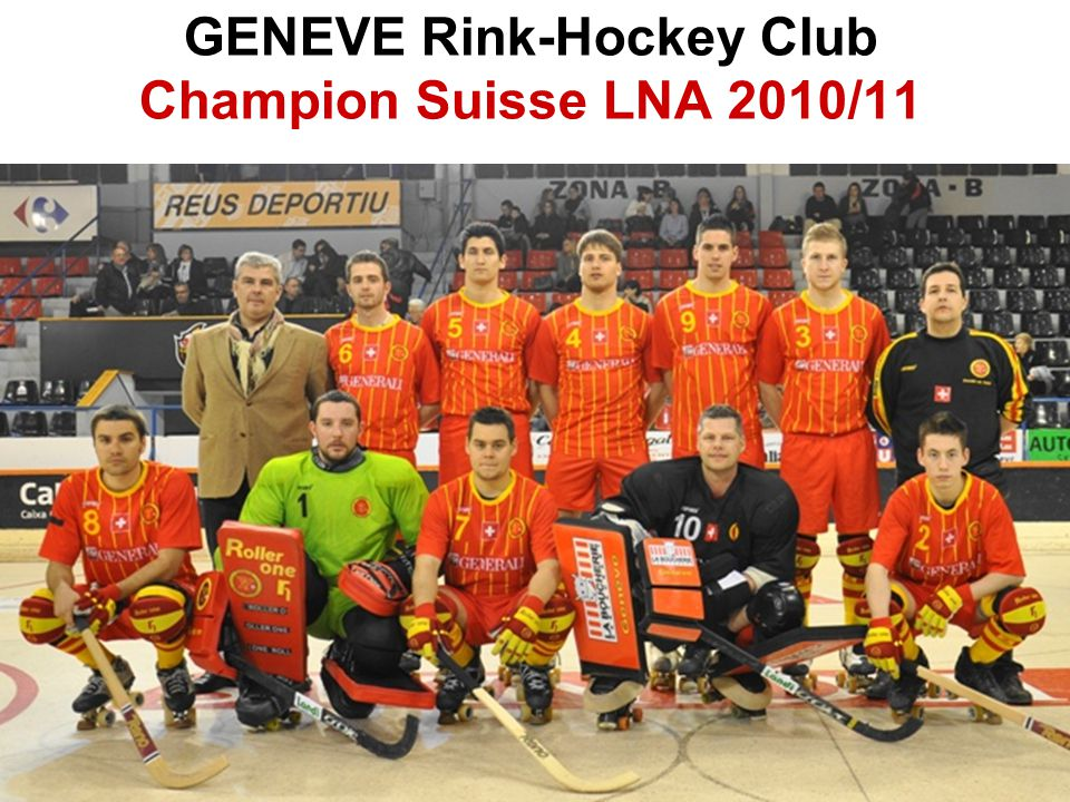 GENEVE Rink-Hockey Club Champion Suisse LNA 2010/11