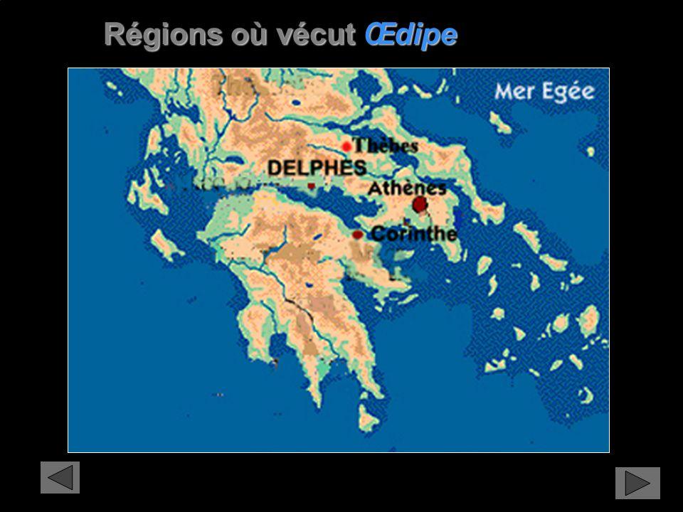 Oedipe n'AURAs pas de tombeau Régions où vécut Œdipe Régions où vécut Œdipe