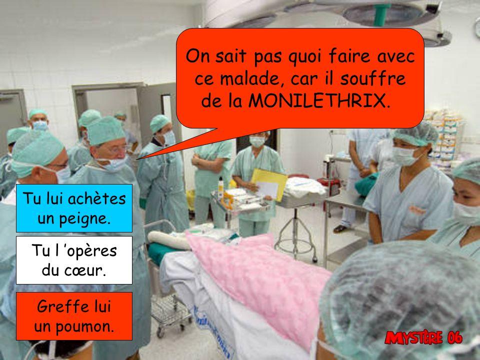 Ton patient est atteint du nanisme, et à cause de toi ce pauvre nain, finit à la morgue.