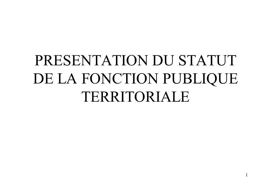 1 PRESENTATION DU STATUT DE LA FONCTION PUBLIQUE TERRITORIALE