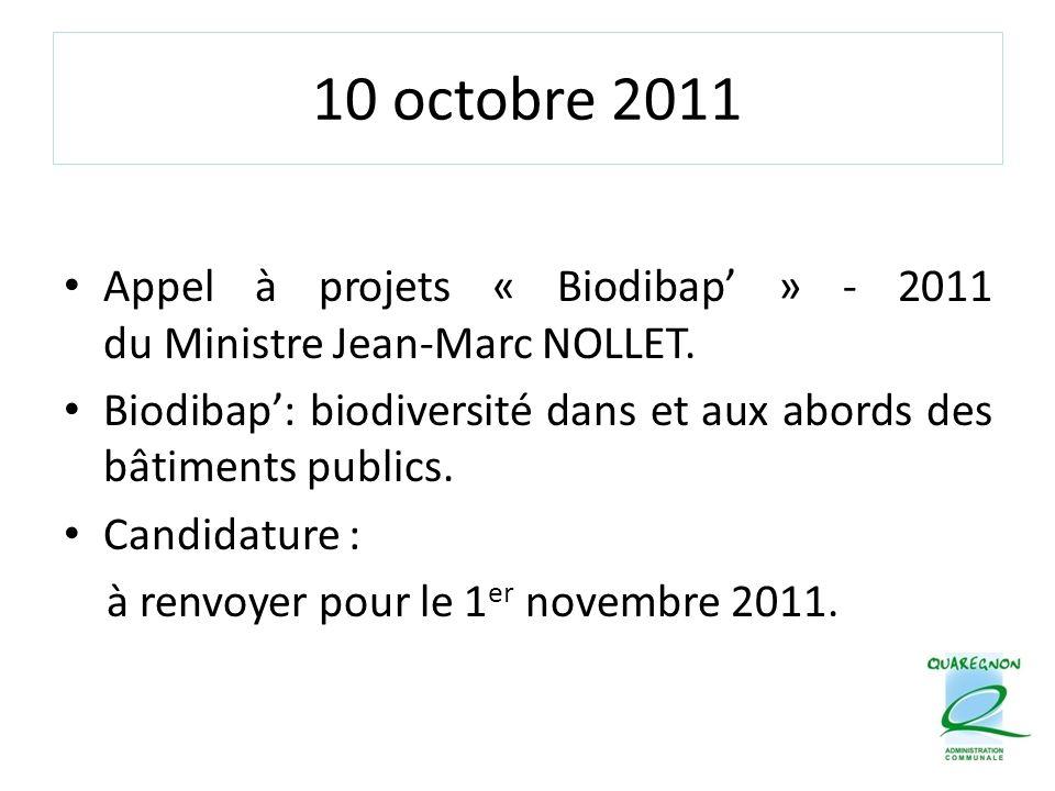 10 octobre 2011 Appel à projets « Biodibap' » - 2011 du Ministre Jean-Marc NOLLET.