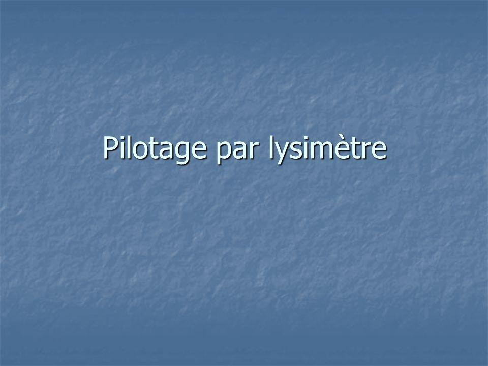 Pilotage par lysimètre