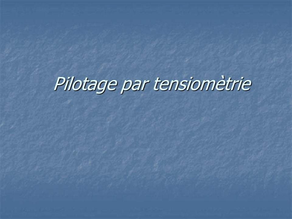 Pilotage par tensiomètrie