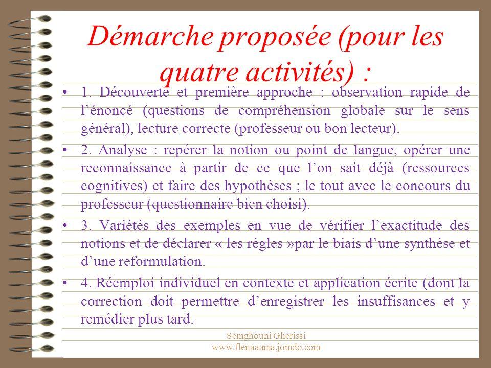 Démarche proposée (pour les quatre activités) : 1. Découverte et première approche : observation rapide de l'énoncé (questions de compréhension global