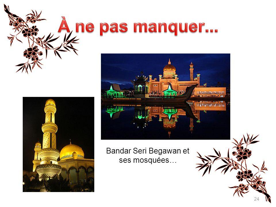 24 Bandar Seri Begawan et ses mosquées…
