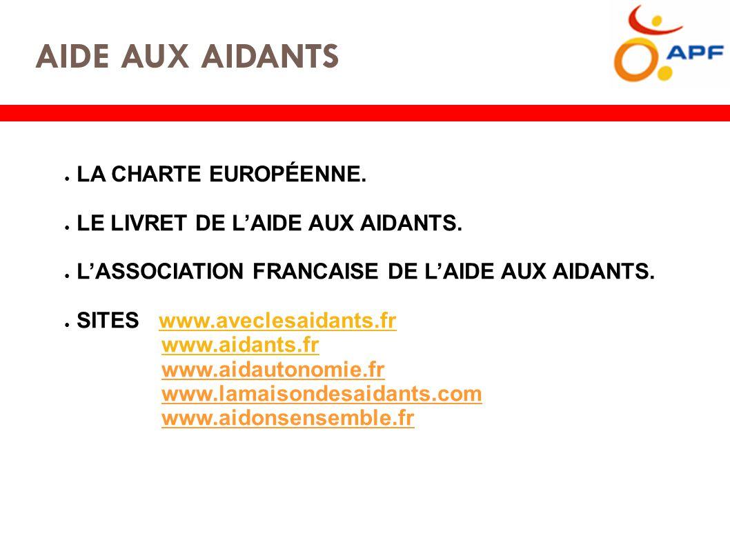 AIDE AUX AIDANTS ● LA CHARTE EUROPÉENNE. ● LE LIVRET DE L'AIDE AUX AIDANTS.