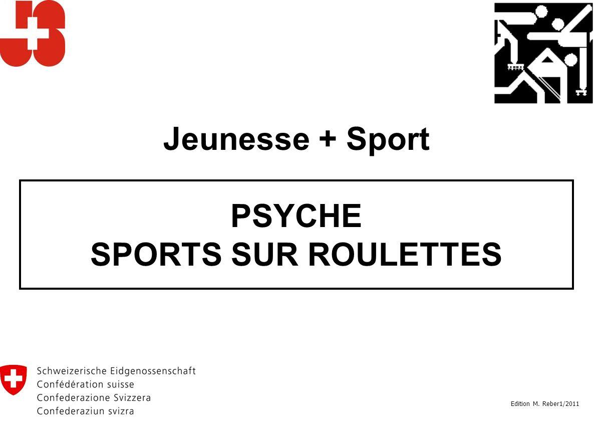 Jeunesse + Sport PSYCHE SPORTS SUR ROULETTES Edition M. Reber1/2011