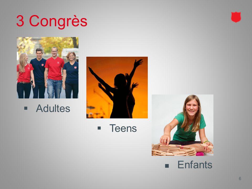 3 Congrès Enfants 6  Adultes  Teens