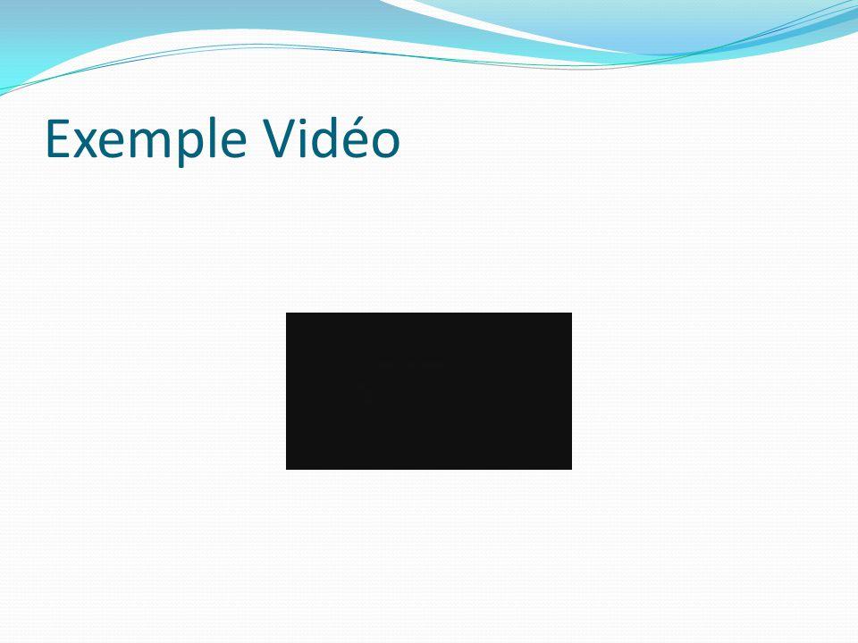 Exemple Vidéo