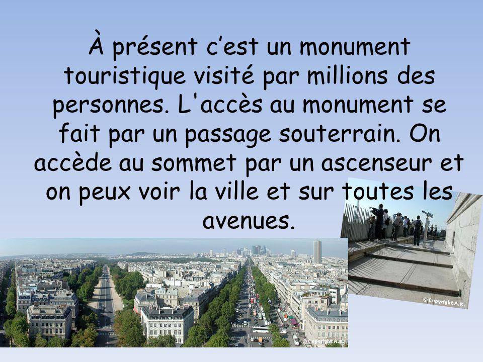 À présent c'est un monument touristique visité par millions des personnes.