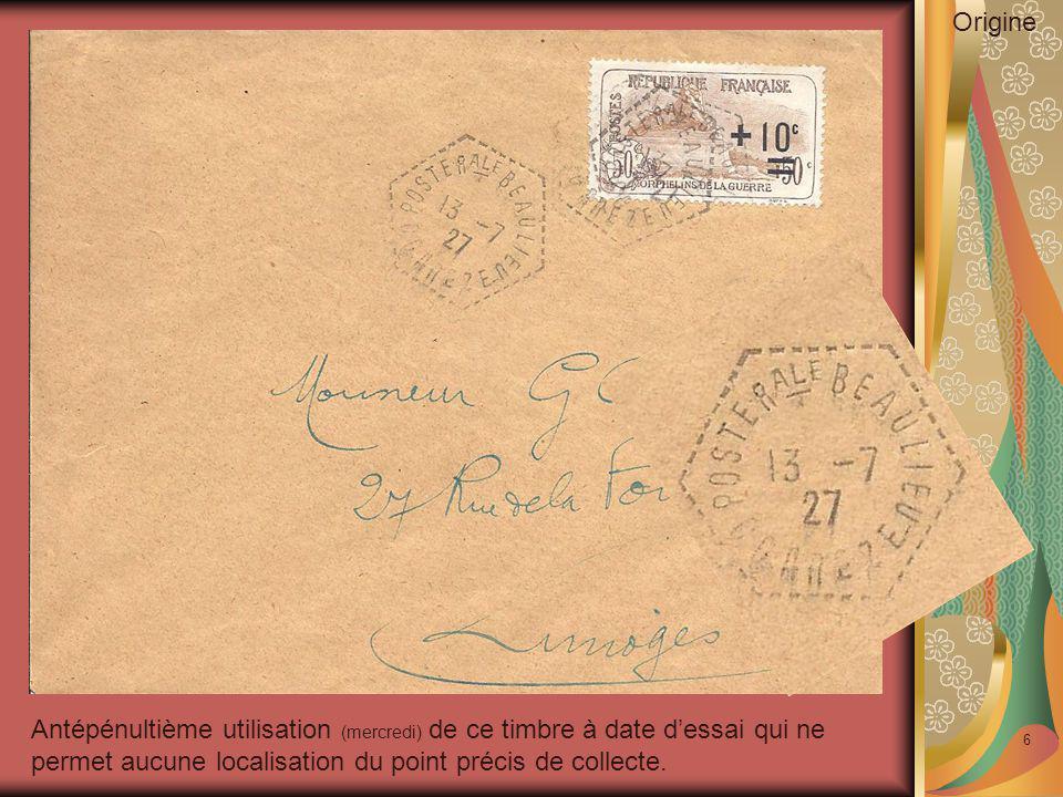 6 Antépénultième utilisation (mercredi) de ce timbre à date d'essai qui ne permet aucune localisation du point précis de collecte. Origine