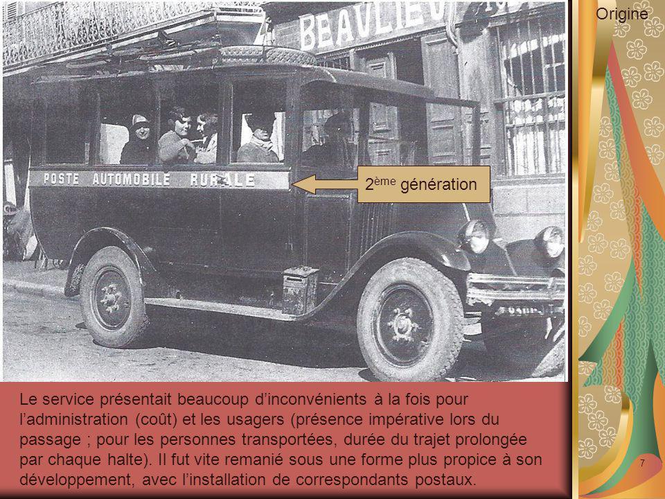 7 Le service présentait beaucoup d'inconvénients à la fois pour l'administration (coût) et les usagers (présence impérative lors du passage ; pour les