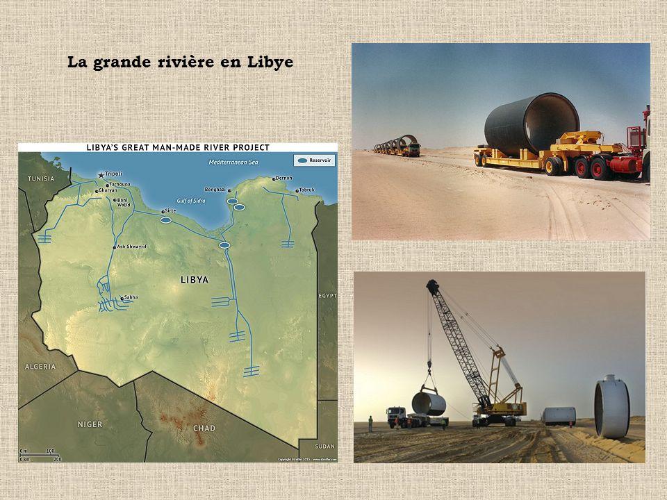 La grande rivière en Libye