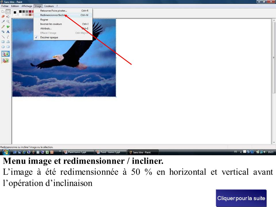 Menu image et redimensionner / incliner.