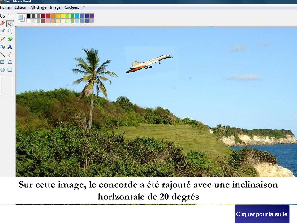 Sur cette image, le concorde a été rajouté avec une inclinaison horizontale de 20 degrés Cliquer pour la suite