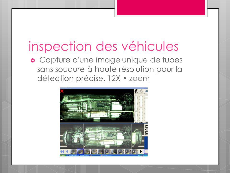 inspection des véhicules  Capture d'une image unique de tubes sans soudure à haute résolution pour la détection précise, 12X zoom