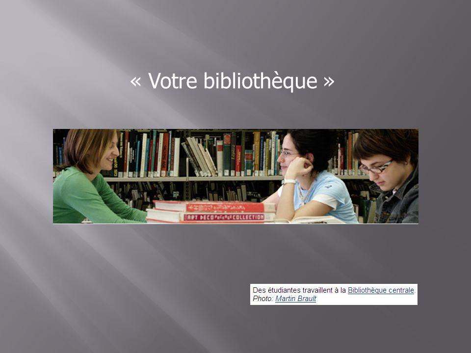 « Votre bibliothèque »