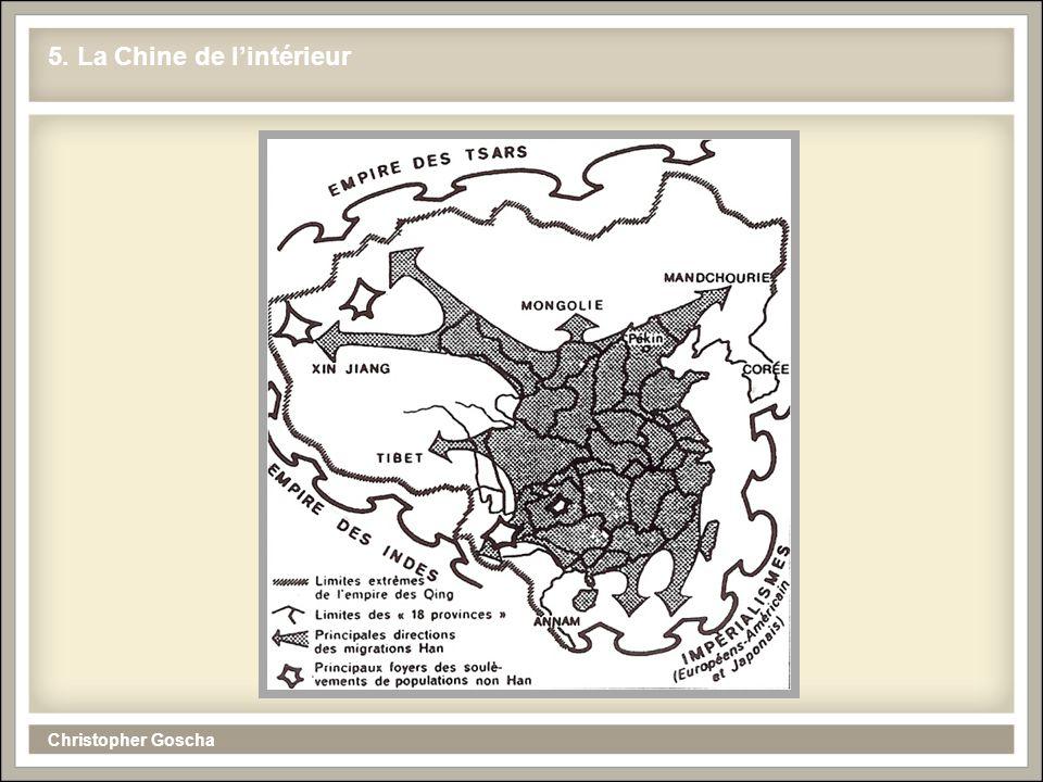 Christopher Goscha 5. La Chine de l'intérieur