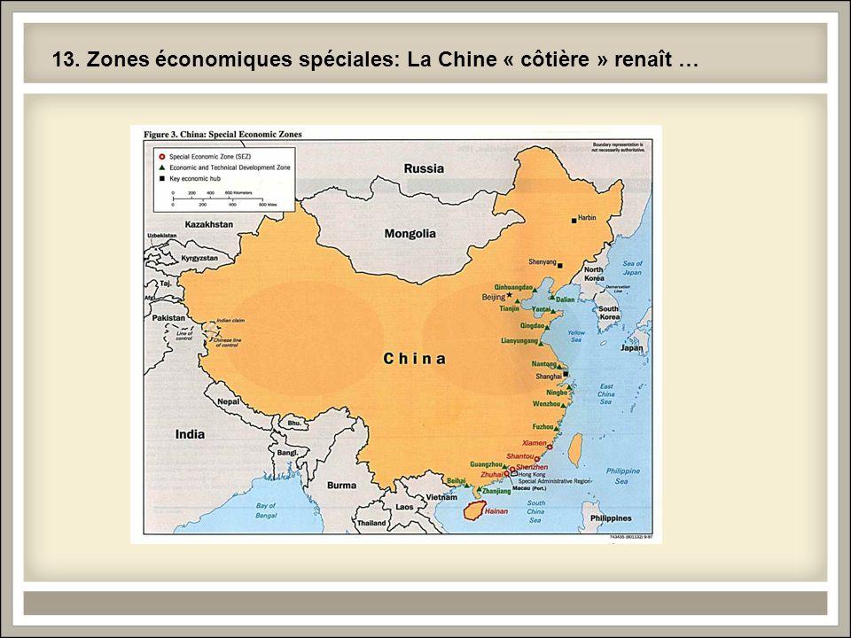 13. Zones économiques spéciales: La Chine « côtière » renaît …