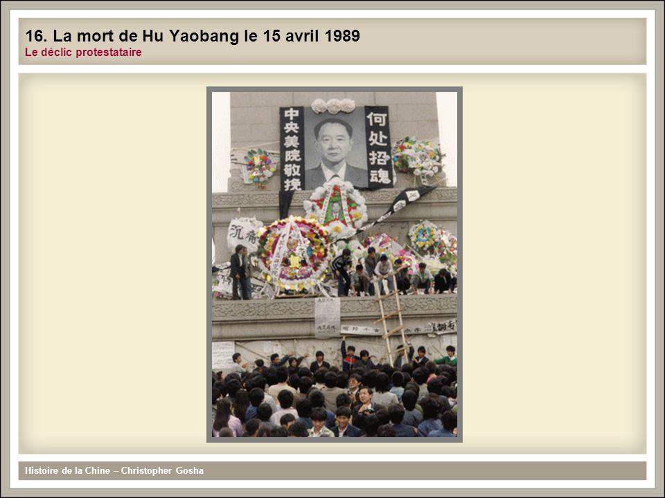 Histoire de la Chine – Christopher Gosha 16. La mort de Hu Yaobang le 15 avril 1989 Le déclic protestataire