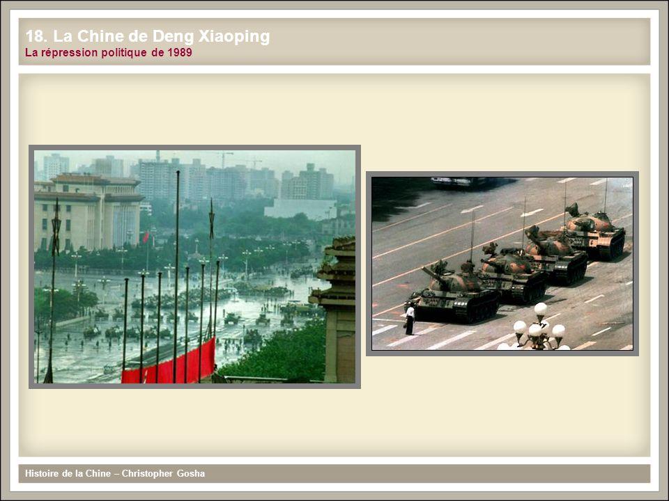 Histoire de la Chine – Christopher Gosha 18. La Chine de Deng Xiaoping La répression politique de 1989