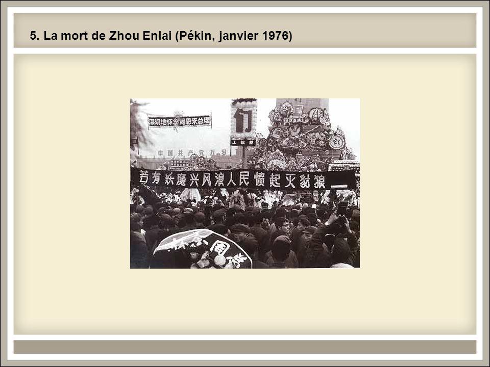 5. La mort de Zhou Enlai (Pékin, janvier 1976)