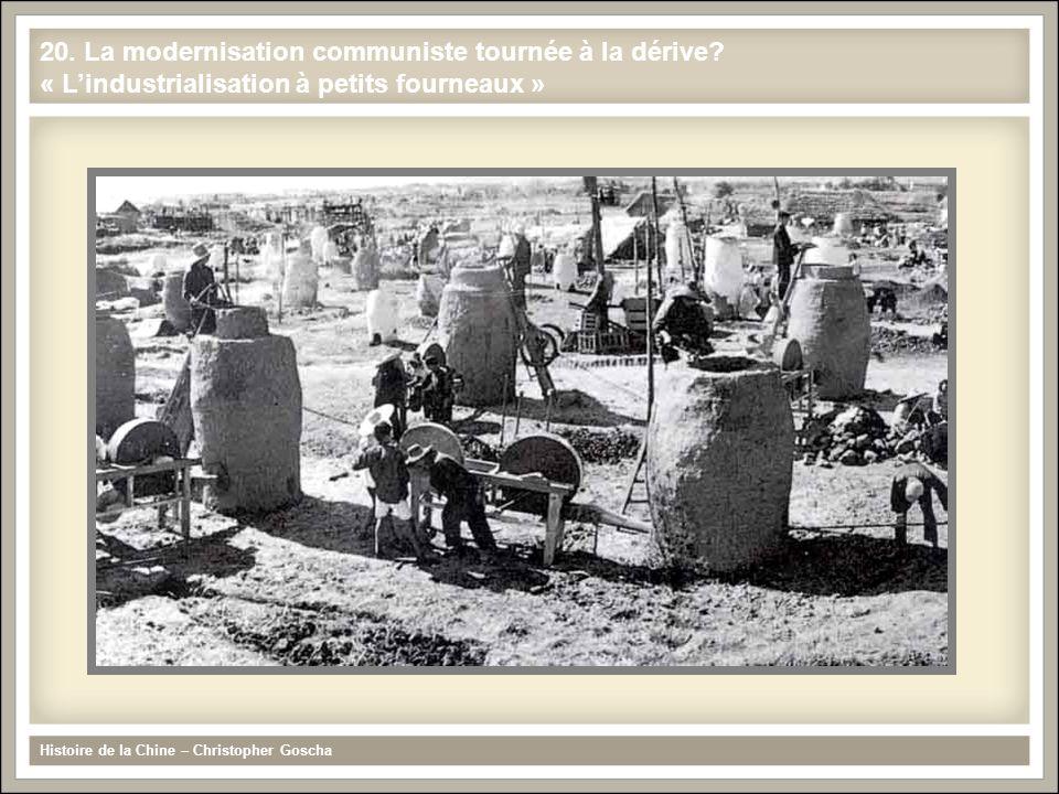 Histoire de la Chine – Christopher Goscha 20. La modernisation communiste tournée à la dérive? « L'industrialisation à petits fourneaux »