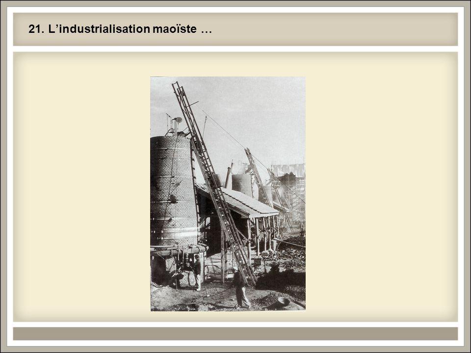 21. L'industrialisation maoïste …