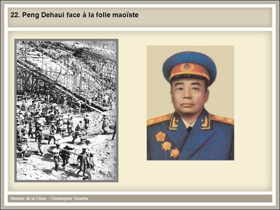 Histoire de la Chine – Christopher Goscha 22. Peng Dehaui face à la folie maoïste