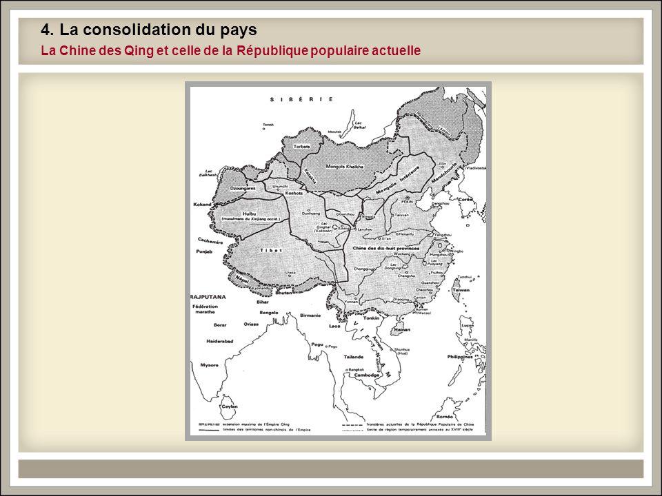 4. La consolidation du pays La Chine des Qing et celle de la République populaire actuelle