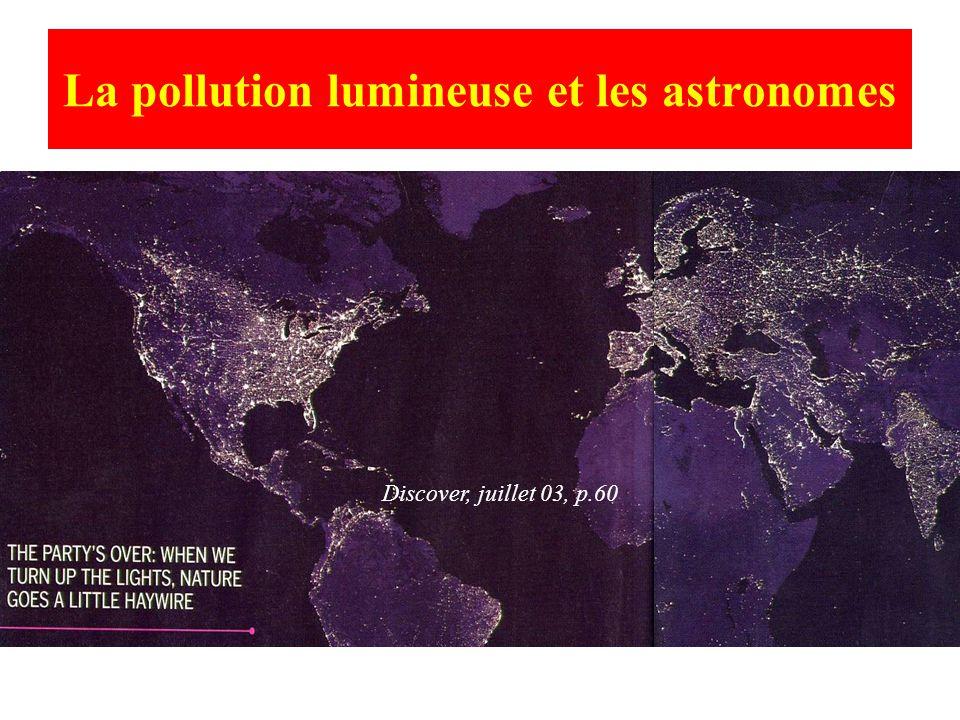 La pollution lumineuse et les astronomes Discover, juillet 03, p.60
